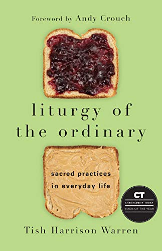 Warren, T: Liturgy of the Ordinary