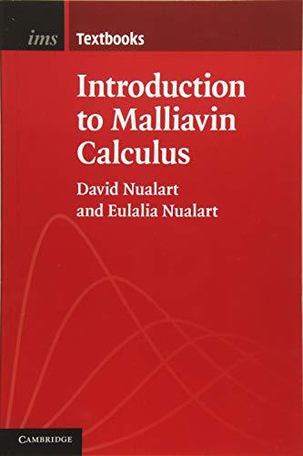 Introduction to Malliavin Calculus (Institute of Mathematical Statistics Textbooks)