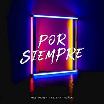 Por Siempre (feat. Bani Muñoz)