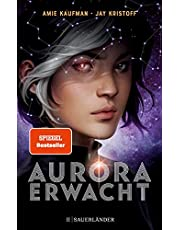 Aurora erwacht: Band 1