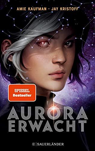 Aurora erwacht: Band 1 (Aurora Rising, Band 1)
