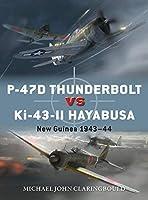 P-47D Thunderbolt vs Ki-43-II Oscar: New Guinea 1943–44 (Duel)