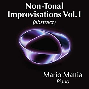 Non Tonal Improvisations, Vol. 1: Abstract