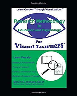 Research Methodology in Psychology and Education for Visual Learners