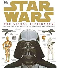 [STAR WARS: THE VISUAL DICTIONARY] BY Reynolds, David West (Author) DK Publishing (Dorling Kindersley) (publisher) Hardcover