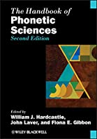 The Handbook of Phonetic Sciences (Blackwell Handbooks in Linguistics)