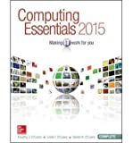 [Computing Essentials 2015 Complete Edition (O'Leary)] [Author: O'Leary, Timothy] [March, 2014]