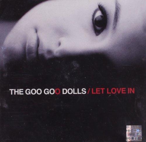 CD THE GOO GOO DOLLS - LET LOVE IN