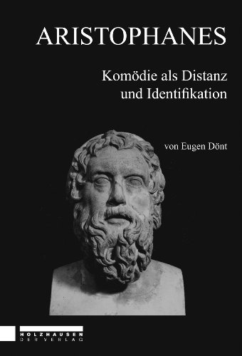 Aristophanes - Komödie als Distanz und Identifikation