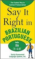 Say It Right in Brazilian Portuguese
