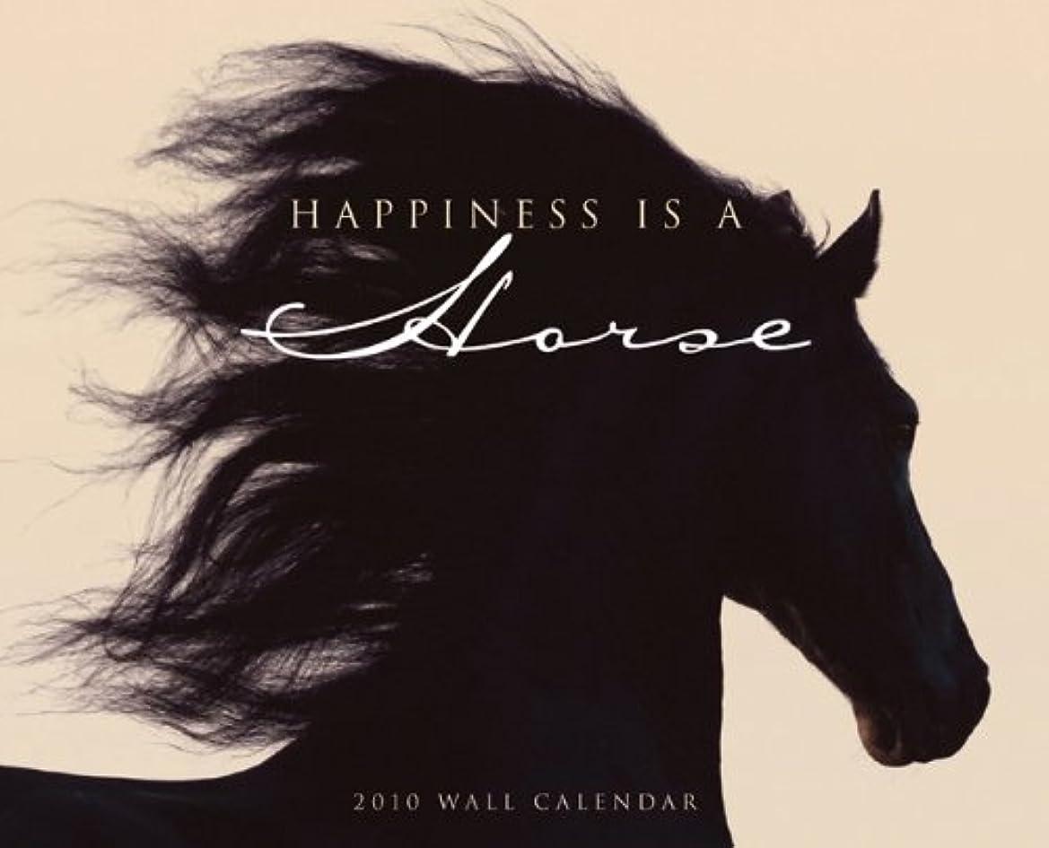追い払う有限石Happiness Is a Horse 2010 Calendar