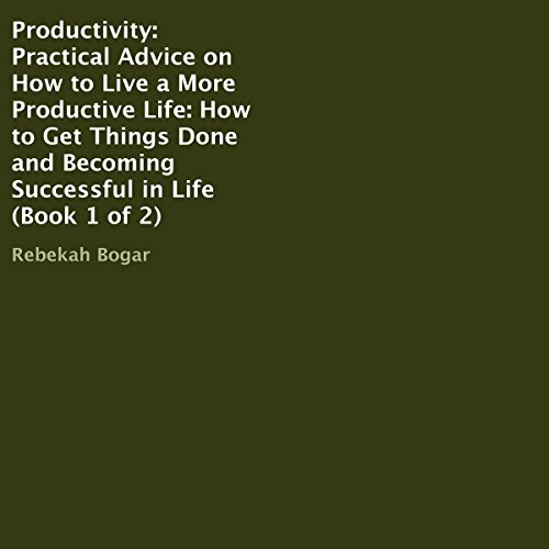 Productivity: Practical Advice on How to Live a More Productive Life audiobook cover art