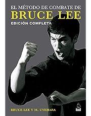 El método de combate de Bruce Lee: Edición completa