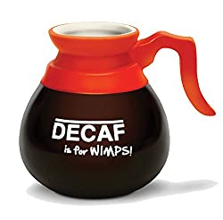 Decaf Is For Wimps Coffee Mug - BigMouth