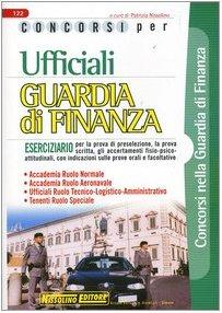 Concorsi per ufficiali guardia di finanza. Eserciziario