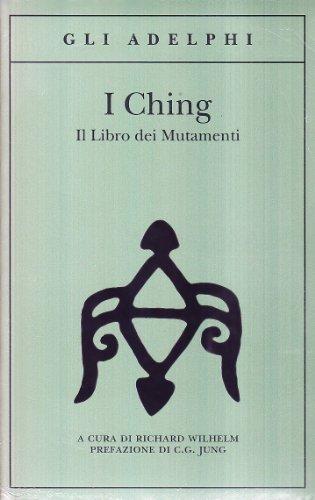 I Ching. Il libro dei mutamenti. Con 3 monete