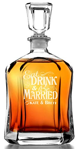 Eat Drink and Be Married Personalized Glass Whiskey Decanter Engraved Wedding Gift for Couple Liquor Bottle Present for Bride Groom Newly Married Just Married Couples