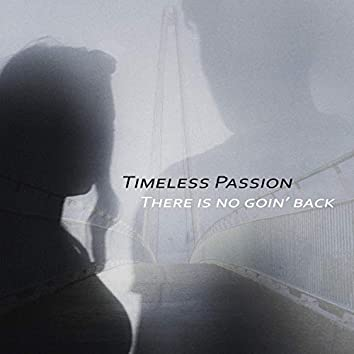 There is no Goin' back (feat. Sam, Mark Jensen, Philippe Pansard, Joel Sattler & Andreas Thiele)
