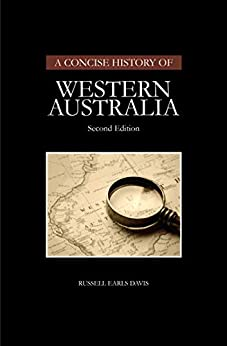 A Concise History of Western Australia by [Russell Earls Davis]