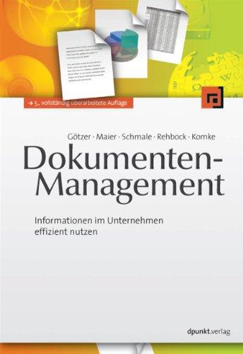 Dokumenten-Management: Informationen im Unternehmen effizient nutzen