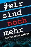 Wir sind noch mehr: Deutschland in Aufruhr - Hanno Vollenweider