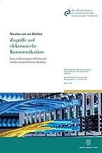 Zugriffe Auf Elektronische Kommunikation: Eine Verfassungsrechtliche Und Strafprozessrechtliche Analyse (Schriftenreihe Des Max-planck-instituts Fur ... Forschungsberichte) (German Edition)