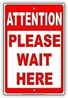 メタルヴィンテージブリキサイン、イン、注意ここでお待ちください入場禁止注意アラートパークサインパークガイド警告サイン私有地の金属屋外危険サイン