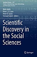 Scientific Discovery in the Social Sciences (Synthese Library, 413)