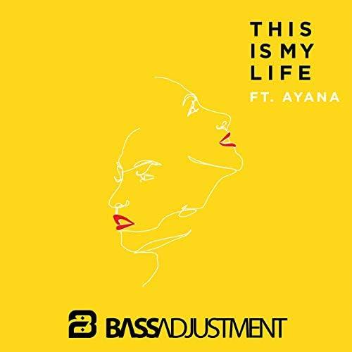 Bass Adjustment feat. Ayana