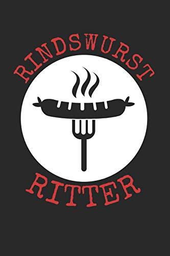 Rindswurst Ritter: A5 Kalender Wochenplaner Planer für Griller | Bratwurst | Grillen | Krakauer |Rind | Würste | Wurst | Lustig | Spruch | Geschenk | Rindswurst | Rindscurry | Rindfleisch | Würstchen