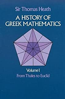 A History of Greek Mathematics: From Thales to Euclid v.1
