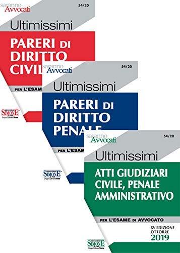 Ultimissimi pareri di diritto civile-Ultimissimi pareri di diritto penale-Ultimissimi atti giudiziari di diritto civile, penale e amministrativo