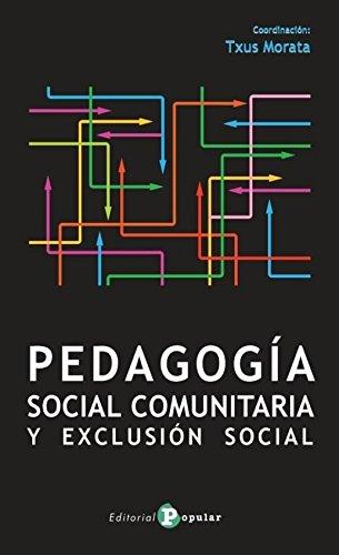Pedagogía Social Comunitaria y Exclusión Social (PROMOCIÓN CULTURAL)
