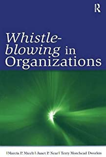 Whistle-Blowing in Organizations (Lea's Organization and Management Series) by Marcia P. Miceli Janet Pollex Near Terry M....