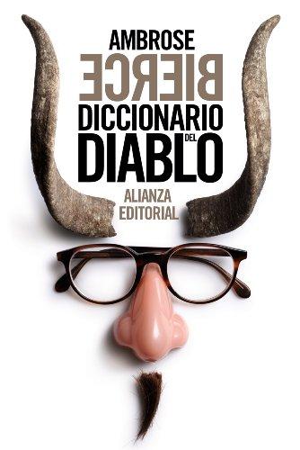 Diccionario del Diablo (El libro de bolsillo - Bibliotecas de autor - Biblioteca Bierce)
