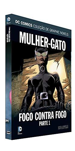 Dc Graphic Novels Ed. 126 - Mulher-gato: Fogo Contra Fogo Parte 1