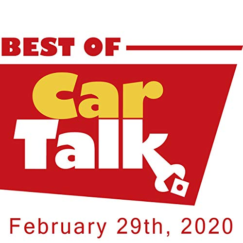 The Best of Car Talk, 2009: Saddle Up, February 29, 2020 audiobook cover art