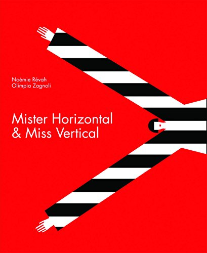 Image of Mister Horizontal & Miss Vertical