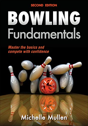 Compare Textbook Prices for Bowling Fundamentals Sports Fundamentals Second Edition ISBN 9781450465809 by Mullen, Michelle