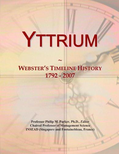 Yttrium: Webster's Timeline History, 1792 - 2007
