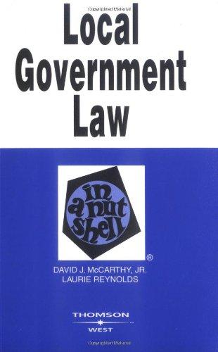 Local Government Law in a Nutshell (Nutshells)