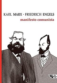 Manifesto comunista (Coleção Marx e Engels) por [Karl Marx, Friedrich Engels]