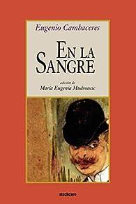 En la sangre par Eugenio Cambaceres