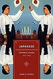 Japanese Assimilation Policies in Colonial Korea, 1910-1945 (Korean Studies of the Henry M. Jackson School of International Studies)