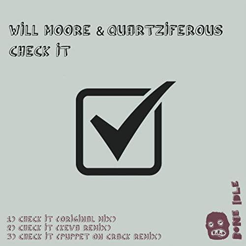 Will Moore & Quartziferous