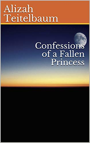 Confessions of a Fallen Princess (The Quantum Princess Book 1) (English Edition)