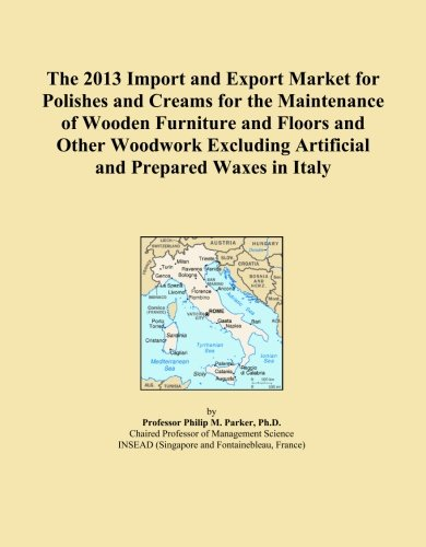 The 2013 Import and Export Market for Polishes and Creams for the Maintenance of Wooden Furniture and Floors and Other Woodwork Excluding Artificial and Prepared Waxes in Italy