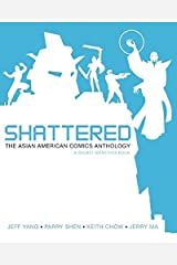 Shattered: The Asian American Comics Anthology (Secret Identities) Kindle Edition