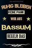 Ruhig bleiben keine Panik wir aus BASSUM: Notizbuch | Journal | Tagebuch | Linierte Seite (German Edition)