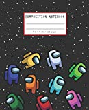 Composition Notebook: Among Us Wide Ruled Composition Notebook (7.5x9.25) Colorful Among Us Game Characters | Among Us Black Space | Journal for Gamers and college Students